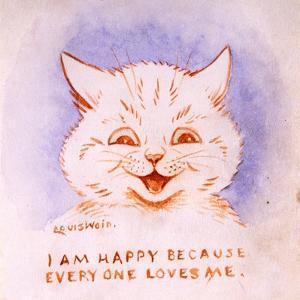 I Am Happy Because Everyone Loves Me, C.1928 by Louis Wain