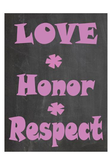 Love Honor Respect-Jean Olivia-Art Print