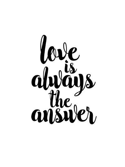 Love is Always the Answer-Brett Wilson-Art Print
