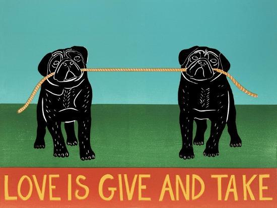 Love Is Give And Take  Pugs Black-Stephen Huneck-Giclee Print