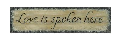 Love Is Spoken Here-Karen Tribett-Art Print