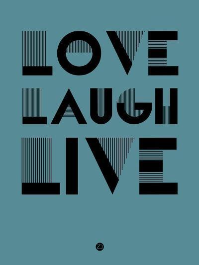 Love Laugh Live 4-NaxArt-Art Print