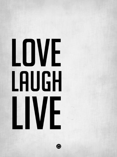 Love Laugh Live Grey-NaxArt-Art Print