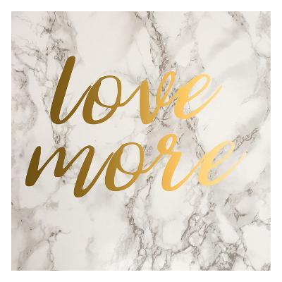 Love More-Jelena Matic-Art Print