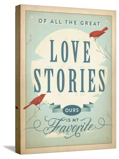 Love Stories-Anderson Design Group-Stretched Canvas Print
