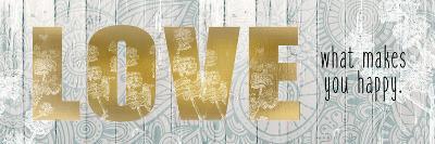 Love What Makes-Kimberly Allen-Art Print