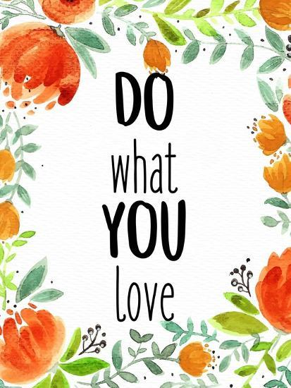 Love What You 2-Kimberly Allen-Art Print