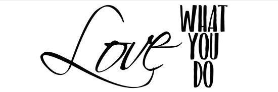 Love What You Do v3-Kimberly Allen-Art Print