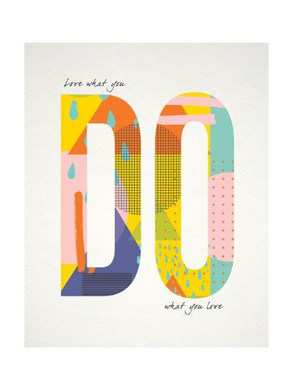 Love What You Do-Tammy Apple-Art Print