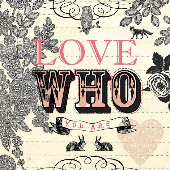 Love Who You Are-Violet Leclaire-Art Print