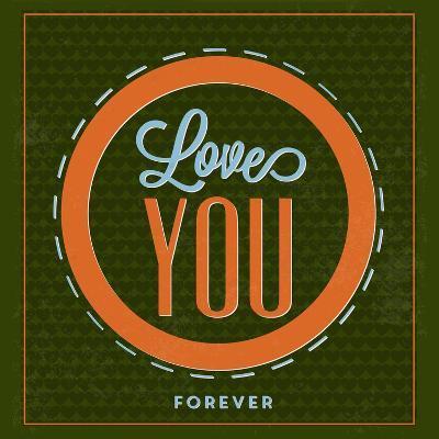 Love You Forever 1-Lorand Okos-Art Print