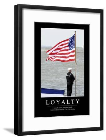 Loyalty: Inspirational Quote and Motivational Poster