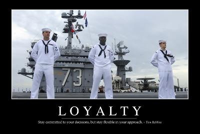 Loyalty: Inspirational Quote and Motivational Poster--Photographic Print