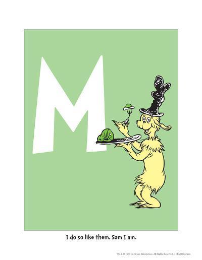 M - I Do So Like Them, Sam I Am. (on green)-Theodor (Dr. Seuss) Geisel-Art Print