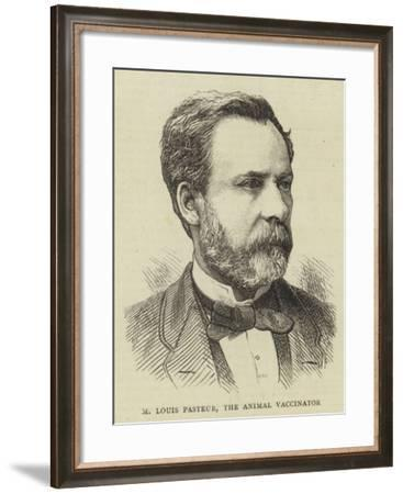 M Louis Pasteur, the Animal Vaccinator--Framed Giclee Print