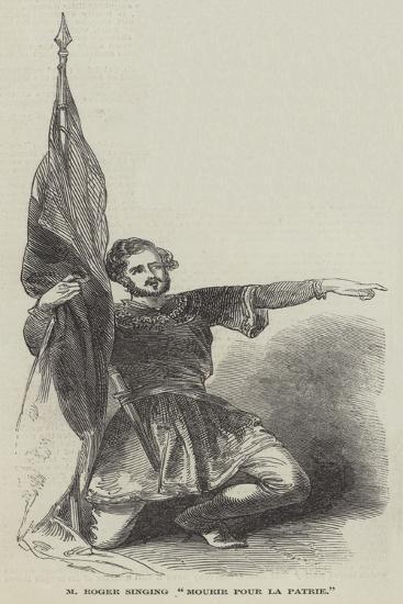 M Roger Singing Mourir Pour La Patrie--Giclee Print