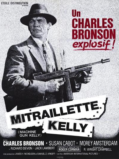 Machine Gun Kelly, French Movie Poster, 1958--Art Print