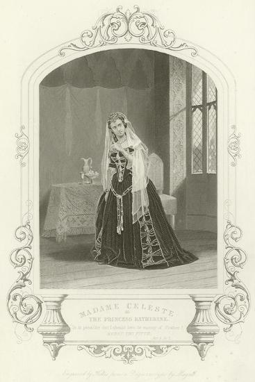 Madame Celeste as the Princess Katherine in Henry V, Act V, Scene II--Giclee Print