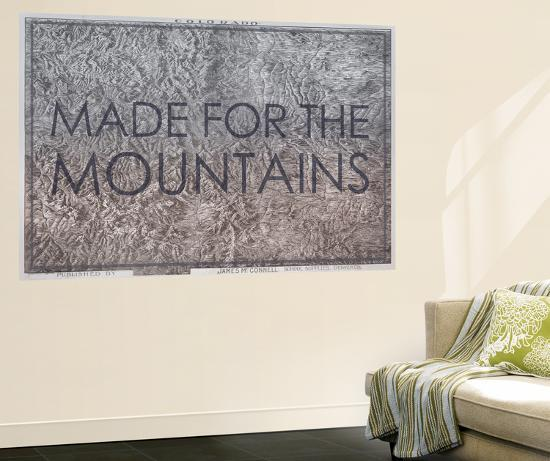 Made for the Mountains - 1894, Colorado State Map in Relief, Colorado,  United States Map Wall Mural by | Art.com