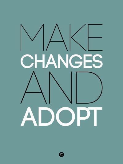 Make Changes and Adopt 2-NaxArt-Art Print