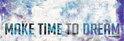 Make Time To Dream-Jace Grey-Art Print