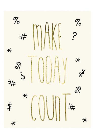 Make Today Count-Sheldon Lewis-Art Print