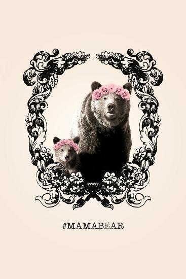 #MamaBear--Art Print