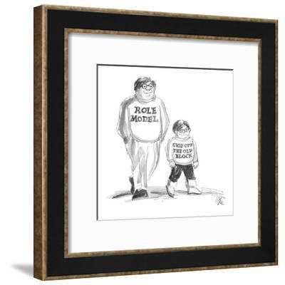 Man and son wear shirts reading: 'Role Model' and 'Chip Off The Old Block.' - New Yorker Cartoon-Everett Opie-Framed Premium Giclee Print