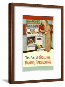 Man in Kitchen, The Art of Grilling