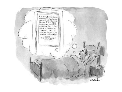 Man lies in bed dreaming of an ad agency with the names of ten or 11 of th? - New Yorker Cartoon-James Stevenson-Premium Giclee Print