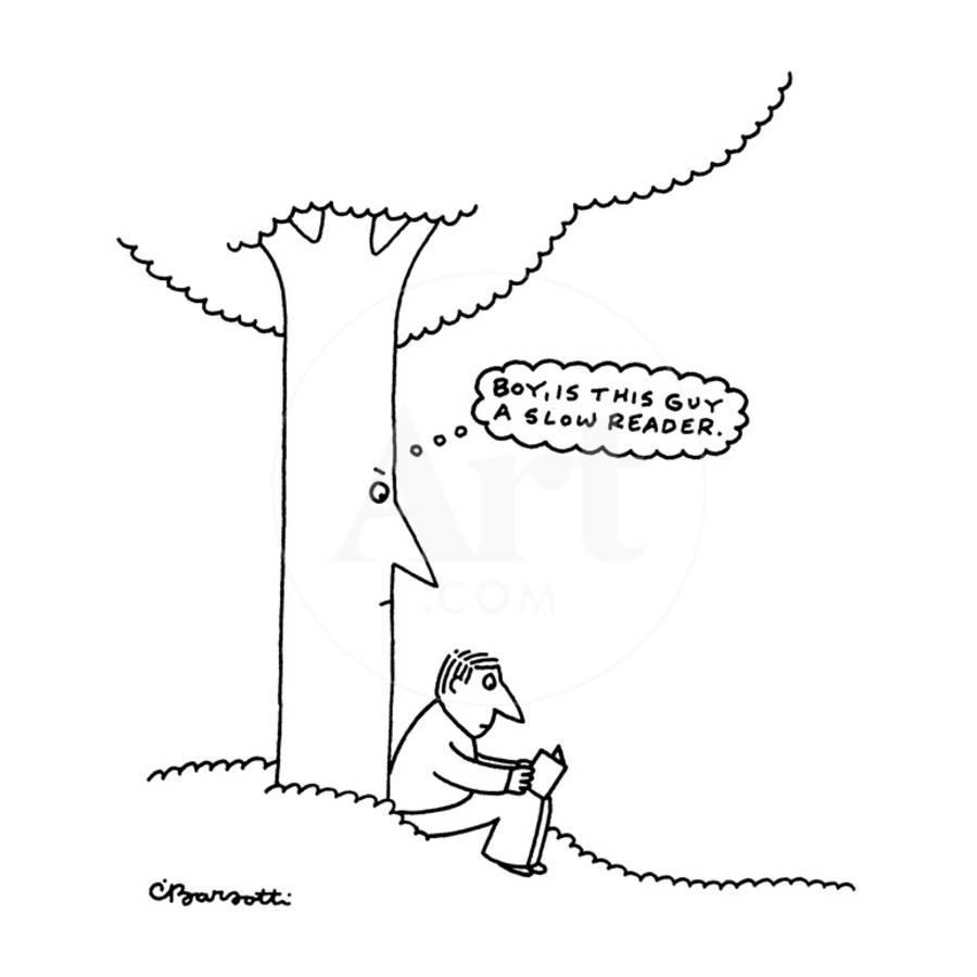 Man Reads By Tree Tree Is Thinking Boy Is This Guy A Slow Reader New Yorker Cartoon Premium Giclee Print Charles Barsotti Art Com Stream your favorite anime and cartoons using pur fast video players. man reads by tree tree is thinking boy is this guy a slow reader new yorker cartoon by charles barsotti
