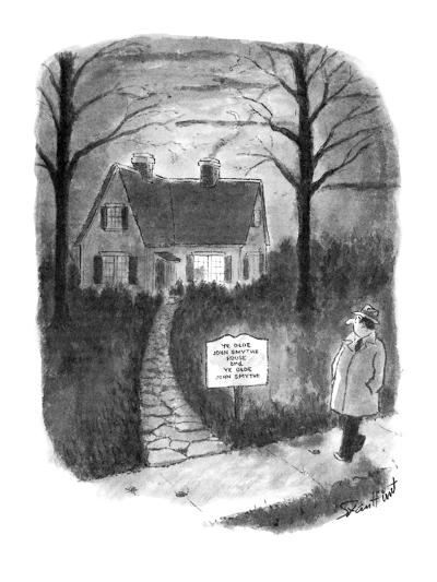 """Man walks by a house with a sign reading, 'Ye Olde John Smythe House and Y?"""" - New Yorker Cartoon-Stan Hunt-Premium Giclee Print"""