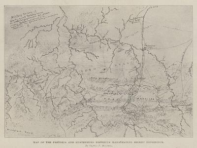 Map of the Pretoria and Rustenburg Districts Illustrating Recent Movements--Giclee Print