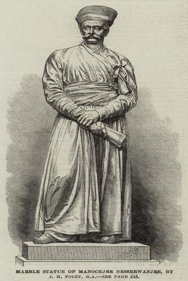 Marble Statue of Manockjee Nesserwanjee, by J H Foley, Ra--Giclee Print