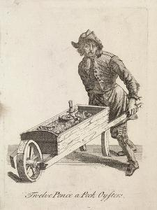 Twelve Pence a Peck Oysters, Cries of London, C1688 by Marcellus Laroon