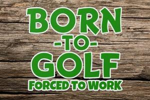 Born 2 Golf by Marcus Jules