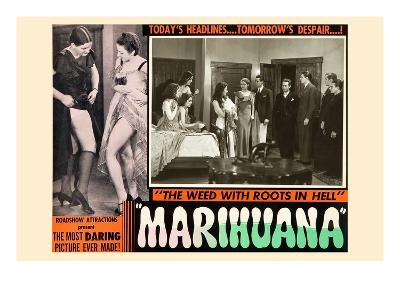 Marihuana: the Weed with Roots in Hell--Art Print