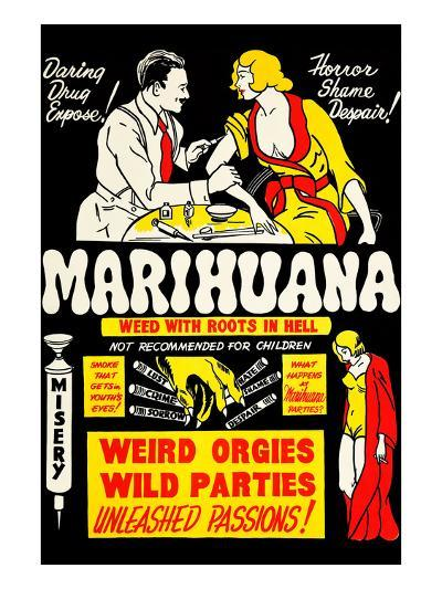 Marihuana: Weed with Roots in Hell--Art Print