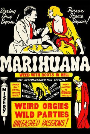 Marihuana: Weed with Roots in Hell