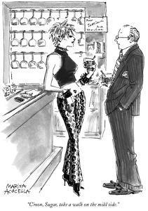 """C'mon, Sugar, take a walk on the mild side."" - New Yorker Cartoon by Marisa Acocella Marchetto"