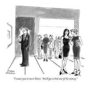 """""""I want you to meet Dave.  You'll get a kick out of his money."""" - New Yorker Cartoon by Marisa Acocella Marchetto"""
