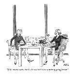 """Stop complaining. Who isn't broke?"" - New Yorker Cartoon-Marisa Acocella Marchetto-Premium Giclee Print"