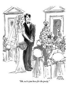 """""""Oh, we're just here for the party."""" - New Yorker Cartoon by Marisa Acocella Marchetto"""