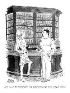 """""""Sure, we can have dinner. But only if your breasts sign a non-compete cla?"""" - New Yorker Cartoon by Marisa Acocella Marchetto"""