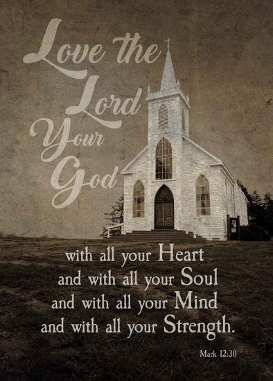 Mark 12:30 Love the Lord Your God (Church)-Inspire Me-Art Print