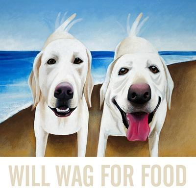 Will Wag For Food