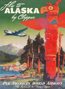 Fly to Alaska - by Clipper - Pan American World Airways - Native Totem Pole by Mark Von Arenburg