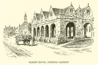 Market House, Chipping Campden-Alfred Robert Quinton-Giclee Print