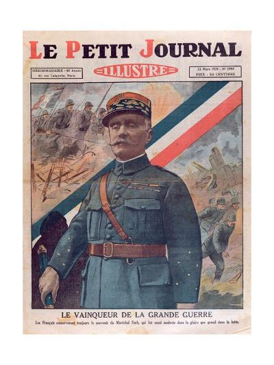 Marshal Ferdinand Foch, Front Cover of 'Le Petit Journal', 31st March 1929--Giclee Print
