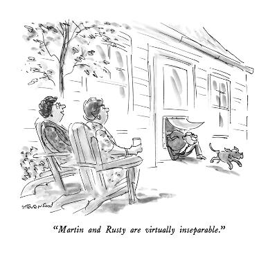 """Martin and Rusty are virtually inseparable."" - New Yorker Cartoon-James Stevenson-Premium Giclee Print"